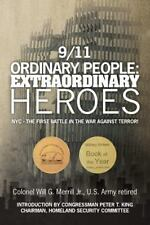 9/11 Ordinary People: Extraordinary Heroes: NYC - The First Battle in the War ..