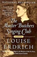 The Master Butchers Singing Club: A Novel, Louise Erdrich, 0060935332, Book, Acc