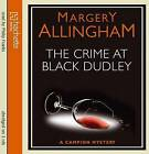 The Crime at Black Dudley by Margery Allingham (CD-Audio, 2010)
