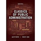 Classics of Public Administration by Jay Shafritz, Albert C. Hyde (Paperback, 2016)