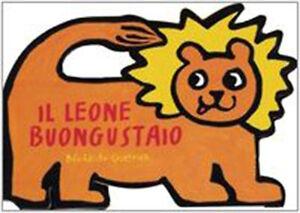Modeste Il Leone Buongustaio - Bénédicte Guettier - Libro Nuovo In Offerta! Bon Pour L'éNergie Et La Rate