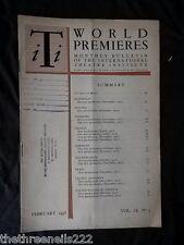 INTERNATIONAL THEATRE INSTITUTE WORLD PREMIER - FEB 1958 VOL 9 #5