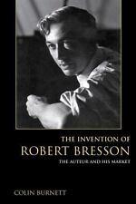 INVENTION OF ROBERT BRESSON
