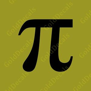 Pi Symbol Vinyl Decal Sticker Math 3.14