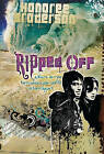 Ripped Off: Where Do You Turn When Your World Is Torn Apart by Honoree Broderson (Paperback / softback, 2011)