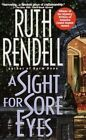 A Sight for Sore Eyes by Ruth Rendell (Paperback / softback)