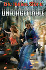Unforgettable by Eric James Stone (Paperback, 2016)