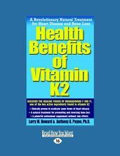 Health Benefits of Vitamin K2 : A Revolutionary Natural Treatment for Heart...