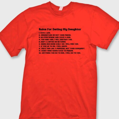 Rules For Dating My Daughter T-shirt Funny Dads Fathers Day Gift Tee Shirt