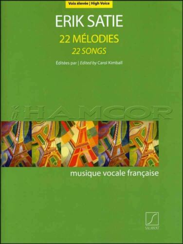 Erik Satie 22 Songs for High Voice Sheet Music Book SAME DAY DISPATCH