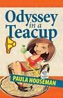 Odyssey in a Teacup by Paula Houseman (Paperback / softback, 2015)