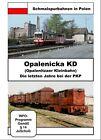 Opalenitzaer Kleinbahn - Die letzten Jahre bei der PKP - Schmalspurbahnen in Polen (2012)