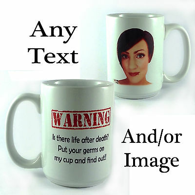 PERSONALISED WITH ANY TEXT COLOUR PHOTO PICTURE GRANDE LARGE BIG 15OZ MUG GIFT