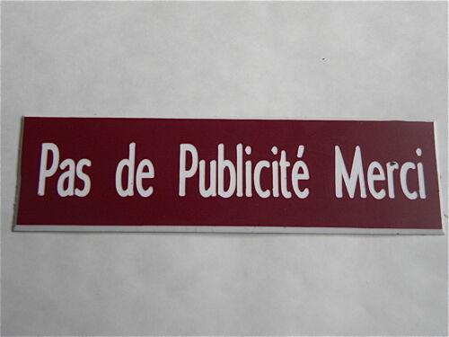 plaque gravée STOP PUB PAS DE PUBLICITÉ MERCI (2 versions)  format 29x100 mm