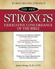 The New Strong's Exhaustive Concordance of the Bible : Classic Edition by James Strong (1990, Hardcover)