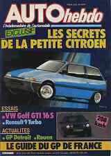 AUTO HEBDO n°477 du 25 Juin 1985 GOLF GTI 16S R11 TURBO ZENDER R9 TURBO