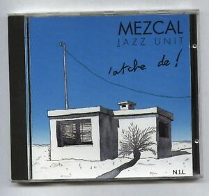 MEZCAL-JAZZ-UNIT-FRENCH-jazz-CD-PRIVATE-press-N-I-L-84321-H-Pascoal-NMint