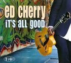 It's All Good [Digipak] by Ed Cherry (CD, 2012, Posi-Tone Records)