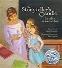 The Storyteller's Candle: La Velita de Los Cuentos by Lucia Gonzalez (Paperback / softback, 2013)