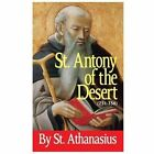 Saint Antony of the Desert by Athanasius the Great (2010, Paperback)