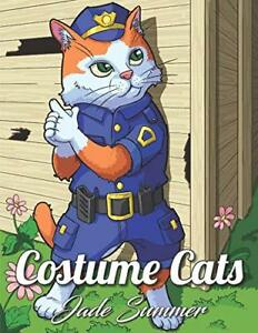 Costume Cats An Adult Coloring Book With Adorable Cartoon Cats