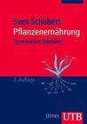 Pflanzenernährung von Sven Schubert (2011, Taschenbuch)