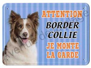 Pancarte-metal-Attention-au-chien-Je-monte-la-garde-Border-Collie-NEUF