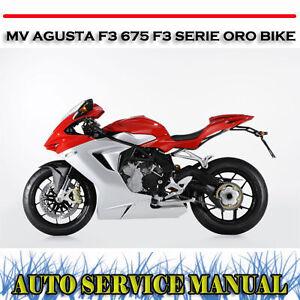 mv agusta f3 675 f3 serie oro bike workshop repair manual
