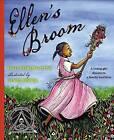 Ellen's Broom by Kelly Starling Lyons (Hardback, 2012)