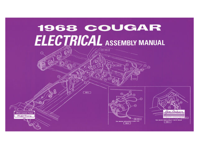 New 1968 Cougar Electrical Assembly Manual Wiring Diagrams