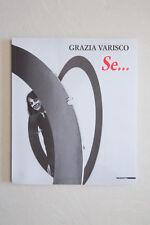 GRAZIA VARISCO - Se... - Mazzotta - 2012