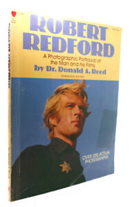 Dr. Donald A. Reed ROBERT REDFORD  1st Edition 1st Printing