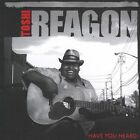 Have You Heard * by Toshi Reagon (CD, Oct-2005, Righteous Babe Records)