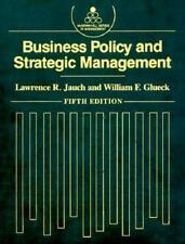 Business Policy and Strategic Management (Mcgraw Hill Series in Management) Jau