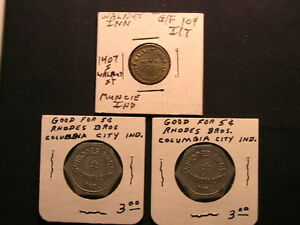 3-INDIANA-Good-For-Tokens-2-COLUMBIA-CITY-Rhodes-Bros-1-MUNCIE-Walnut-Inn