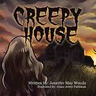 Creepy House by Jennifer Woods (Paperback / softback, 2015)