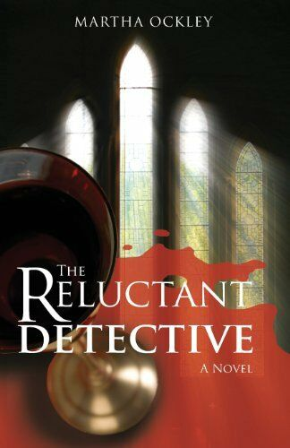 1 of 1 - The Reluctant Detective (A Faith Morgan Mystery),Martha Ockley