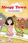 Sleepy Town by Lisa Cuomo Mims (Paperback / softback, 2010)