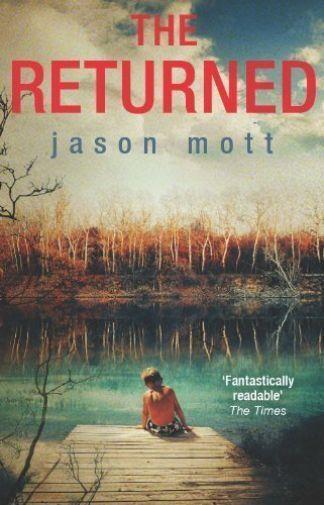 """""""AS NEW"""" Mott, Jason, The Returned, Paperback Book"""