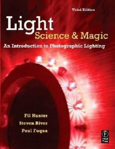 Details About Light Science And Magic An Introduction To Photographic Lighting By Paul