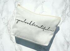 Canvas Make Up Bag Pencil Case Zipper Zipped Zip You Look Beautiful