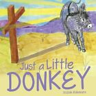 Just a Little Donkey by Rozlah Ridenoure (Paperback / softback, 2013)