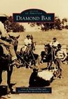 Diamond Bar by City of Diamond Bar, Diamond Bar Historical Society (Paperback / softback, 2014)