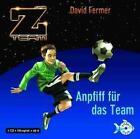 Das Z-Team 01. Anpfiff für das Team von David Fermer (2010)