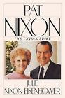 Pat Nixon, The Untold Story by Julie Nixon Eisenhower (Paperback, 2007)