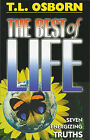 The Best of Life by T L Osborn (Paperback / softback, 2011)