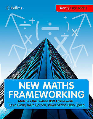 New Maths Frameworking (18) - Year 8 Pupil Book 1 (Levels 4-5): Pupil (Levels 4-