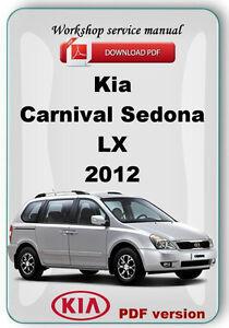 Kia Carnival Sedona Lx 2010 2013 Factory Workshop Service