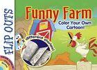 Flip Outs -- Funny Farm: Color Your Own Cartoon! by John Kurtz (Paperback, 2015)