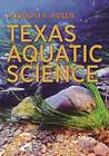 Texas Aquatic Science by Rudolph A. Rosen (Paperback, 2015)